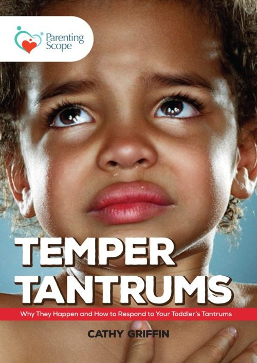 temper tantrums parenting scope
